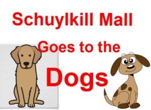 Schuylkill Mall Goes to the Dogs @ Schuylkill Mall  | Frackville | Pennsylvania | United States